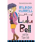 预订 Lulu Bell and the Tiger Cub [ISBN:9780857983015]