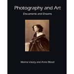 预订 Photography and Art: Documents and Dreams [ISBN:97817066